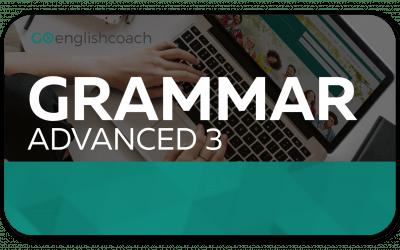 Advanced Grammar 3