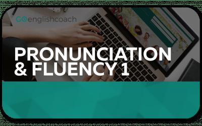 Pronunciation & Fluency 1